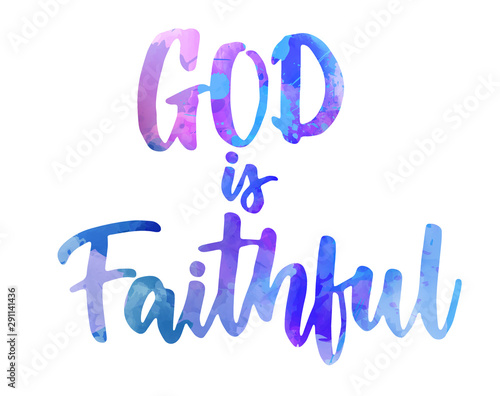 Tablou Canvas God is faithful - handritten lettering