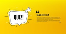 Quiz Symbol. Yellow Banner With Chat Bubble. Answer Question Sign. Examination Test. Coupon Design. Flyer Background. Hot Offer Banner Template. Bubble With Quiz Text. Vector