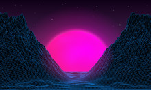 Wireframe Background Mountain Landscape. 1980s Retro Wave Style. Sci-Fi Futuristic Vector Illustration Of Sunrise Or Sunset With Starry Sky.