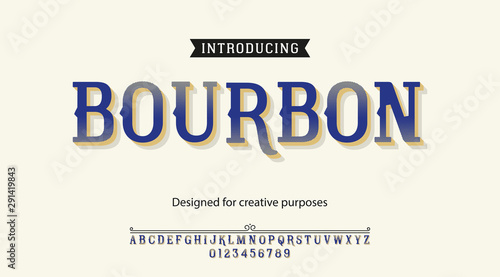 Slika na platnu Bourbon typeface.For labels and different type designs