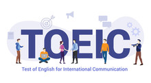Toeic Test Of English For International Communication Concept With Big Word Or Text And Team People With Modern Flat Style - Vector