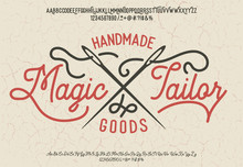 Magic Tailor. Font Set With Serif And Script Typeface. Tailor Logotype.