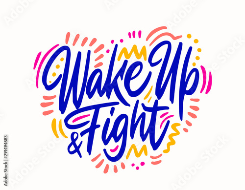 Wake up and fight Wallpaper Mural