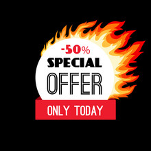 Circle Fire Discount Frame. Summer Heat Special Offer Vector Label, Business Hot Offers Banner With Flame And Text Isolated On Black Background