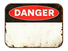 Empty Vintage Tin Danger Sign ...