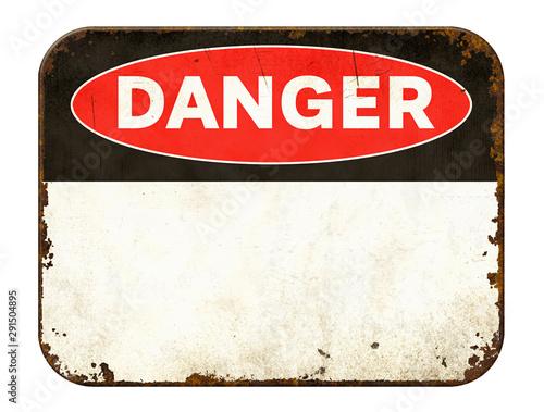 Fotografía Empty vintage tin danger sign on a white background