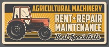Rent And Repair Of Tractor, Ag...