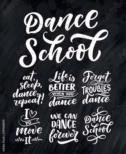 Montage in der Fensternische Positive Typography Set with Hand drawn phrases about dance for print, logo and poster design. Lettering quotes and creative concept. Vector