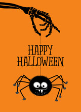 Happy Halloween - Cute Spider Hanging On Skeleton Arm. Retro Badge. Hand Drawn Isolated Emblem With Quote. Halloween Party Sign/logo. Scrap Booking, Posters, Greeting Cards, Banners.