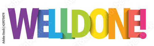 Fotografie, Obraz  WELL DONE! colorful vector typography banner