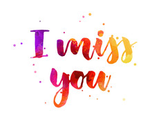 I Miss You Calligraphy Lettering