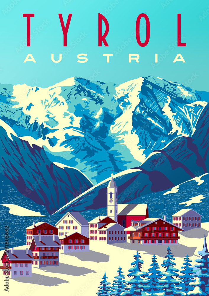 Fototapeta Tyrol Austria Travel Poster with traditional village in first plan and mountains in the background.