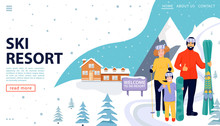 Ski Resort Web Page Concept With Wooden House And Happy Family With Snowboards And Skis On Snowy Landscape. Family Standing And Holding Sport Equipment. Welcome To Ski Resort. Vector Illustration.
