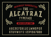 """Alcatraz"".  Vintage Modern Gothic Font , Handwritten Alphabet. Vector Illustration"