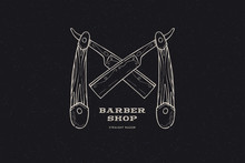 Hand Drawn Crossed Straight Razors. Vintage Label, Hand Drawn On The Theme Of Barber Shop And Shave. Monochrome Linear Style. Vector Illustration.
