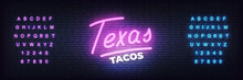 Tacos Neon Sign. Glowign Lettering Template Texas Tacos