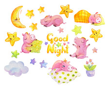 Good Night Watercolor Set. Cute Dreaming Piggies Isolated On White. Hand Painted Illustration With Sleeping Cartoon Characters, Stars, Moon And Cloud