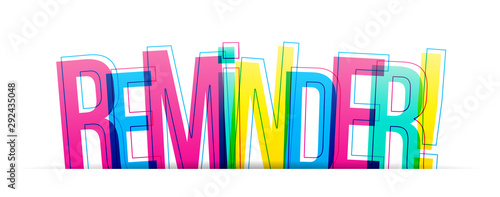 Fotografía Reminder! colorful vector word isolated on a white background