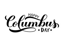 Happy Columbus Day Calligraphy...