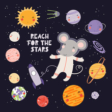 Hand Drawn Vector Illustration Of A Cute Mouse Astronaut In Space, With Solar System Planets, Quote Reach For The Stars. Isolated On Dark. Scandinavian Style Flat Design. Concept For Children Print.