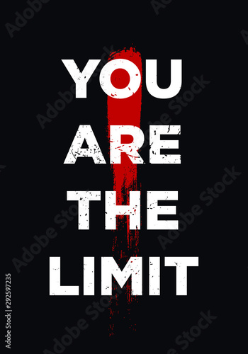 your are the limit bold motivation quotes vector design Canvas Print