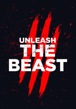 Unleash The Beast Motivational Quotes Vector Design