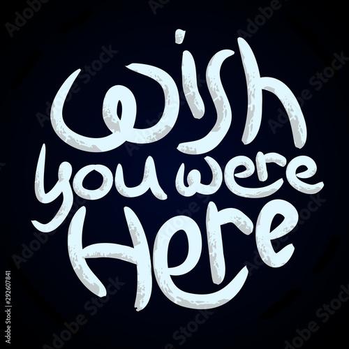Wish you were here white scratched message, dark blue background Canvas Print