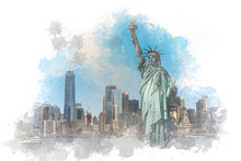 Digital Watercolor The Statue Of Liberty Over The Scene Of New York Cityscape River Side Which Location Is Lower Manhattan,Architecture And Building With Tourist, Illustration And Art Concept