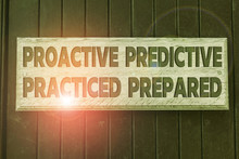 Conceptual Hand Writing Showing Proactive Predictive Practiced Prepared. Concept Meaning Preparation Strategies Management Empty White Board For Advertising. White Space For Text Adding