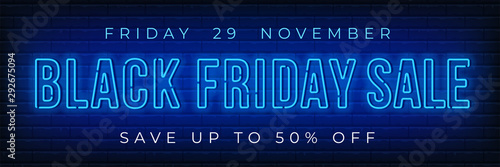 Advertisement of Black Friday Sale. Bright and enticing design with luminous neon letters on brick wall background. Ad offer discount on shopping day. Vector illustration. - 292675094