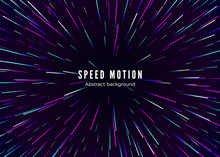 Infinity And Space Speed Motion. Abstract Background Travel Through Time And Space. Futuristic Neon Poster. Trendy Music Banner Template. Vector