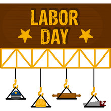 Labor Day Poster With A Rollin...