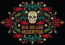 Dia De Los Muertos. Mexican Su...