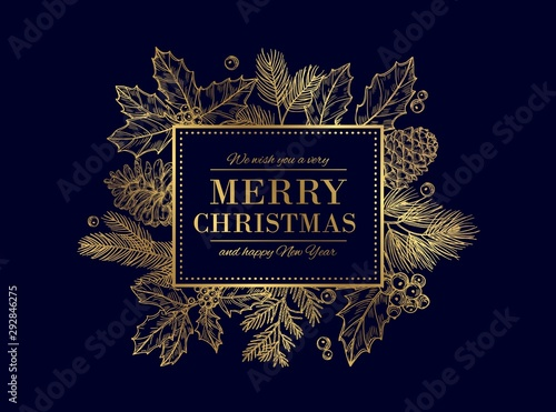 Obraz Christmas card. Merry Christmas frame. Festive vector background with gold sketch fir tree branches, cones, berries. Christmas and xmas, merry xmas and new year illustration - fototapety do salonu