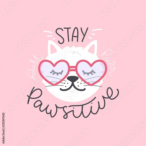Fotografie, Obraz Stay pawsitive cute hand-drawing lettering with kitten vector illustration