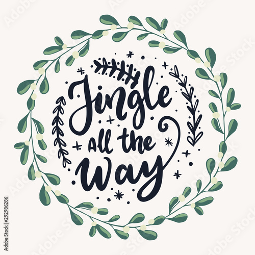 Valokuvatapetti Jingle all the way typography banner and christmas wreath, hand drawn vector floral illsutration