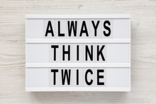 'Always Think Twice' Words On ...