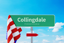 Collingdale – Pennsylvania. Road Or Town Sign. Flag Of The United States. Blue Sky. Red Arrow Shows The Direction In The City. 3d Rendering