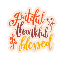Grateful Thankful Blessed - In...
