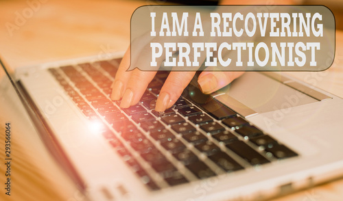 Fotografie, Tablou  Writing note showing I Am A Recovering Perfectionist