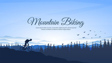 Healthy Rest. Mountain Biking. Silhouette Of Tourist In Backpack. Blue Wallpapers. Forest Background With Fir Trees. Minimalistic Concept. Website Design. Lifting To The Top. Male Climb To Cliff