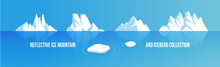 Ice Mountain And Iceberg Illustration Collection, Set Of Rocky Snowy Mountains With Ocean Water Reflection Vector Template