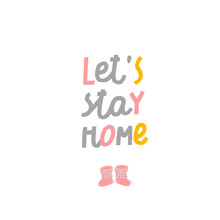Lets Stay Home Cozy Winter Illustration Cute Sign