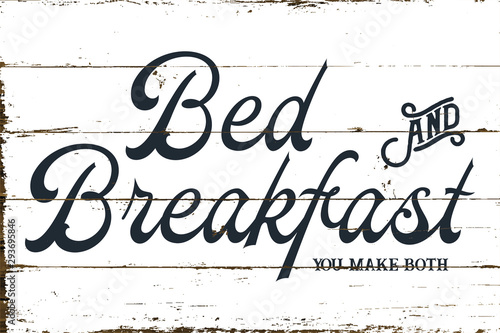 Vintage Farmhouse Bed and Breakfast Sign with Shiplap Design Wallpaper Mural