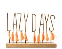 Text LAZY DAYS As Decorative E...