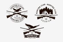 Hunting Club Set Of Labels. Hunt Logo. Vector Illustration