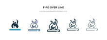 Fire Over Line Icon In Differe...