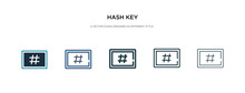Hash Key Icon In Different Style Vector Illustration. Two Colored And Black Hash Key Vector Icons Designed In Filled, Outline, Line And Stroke Style Can Be Used For Web, Mobile, Ui