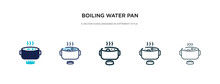 Boiling Water Pan Icon In Diff...