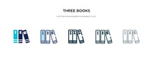 Three Books Icon In Different Style Vector Illustration. Two Colored And Black Three Books Vector Icons Designed In Filled, Outline, Line And Stroke Style Can Be Used For Web, Mobile, Ui